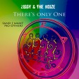There's only One - (and I want no Other)