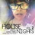 DJNeo Mxl.- House Nights Vol.2