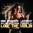 Anna Nascimben - Love the Violin (Original Extended Mix)
