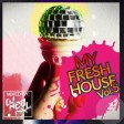 DJNeoMxl present My Fresh House Vol.5