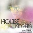 DJNeo Mxl.- House Nights Vol.1